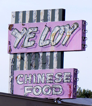 Ye Loy Chinese Food sign, Temple City